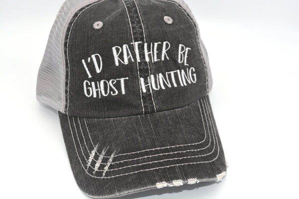I'd Rather Be Ghost Hunting Trucker Hat