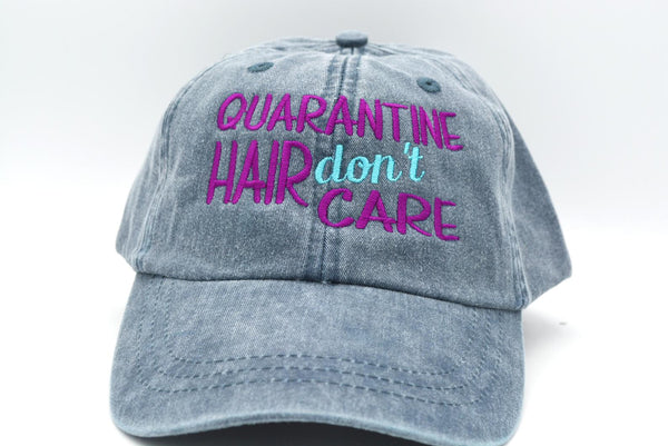 Quarantine Hair Don't Care Hat