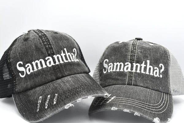 Samantha? Trucker Hat