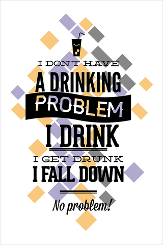 The Only Problem Poster - Hey Prints Designer Posters - 1