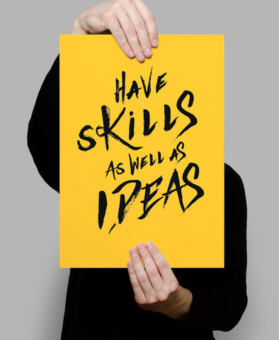 Skills and Ideas Poster - Hey Prints Designer Posters - 5