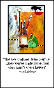 'THE WORLD ALWAYS SEEMS BRIGHTER . . .'