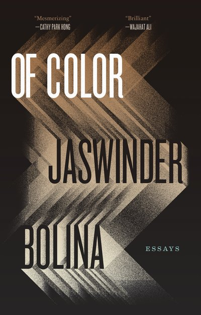 Of Color by Jaswinder Bolina, Hardcover