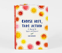 Load image into Gallery viewer, Choose Hope, Take Action - A Journal to Inspire and Empower