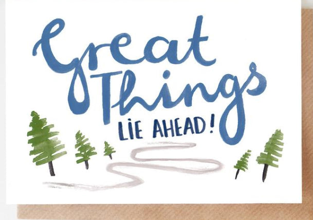 Great Things Lie Ahead! - Graduation Card