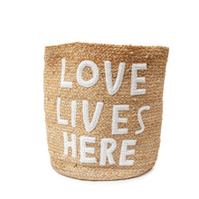 Load image into Gallery viewer, Love Lives Here Jute Basket