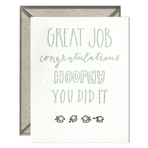 Great Job - Congratulations - Hooray - You Did It