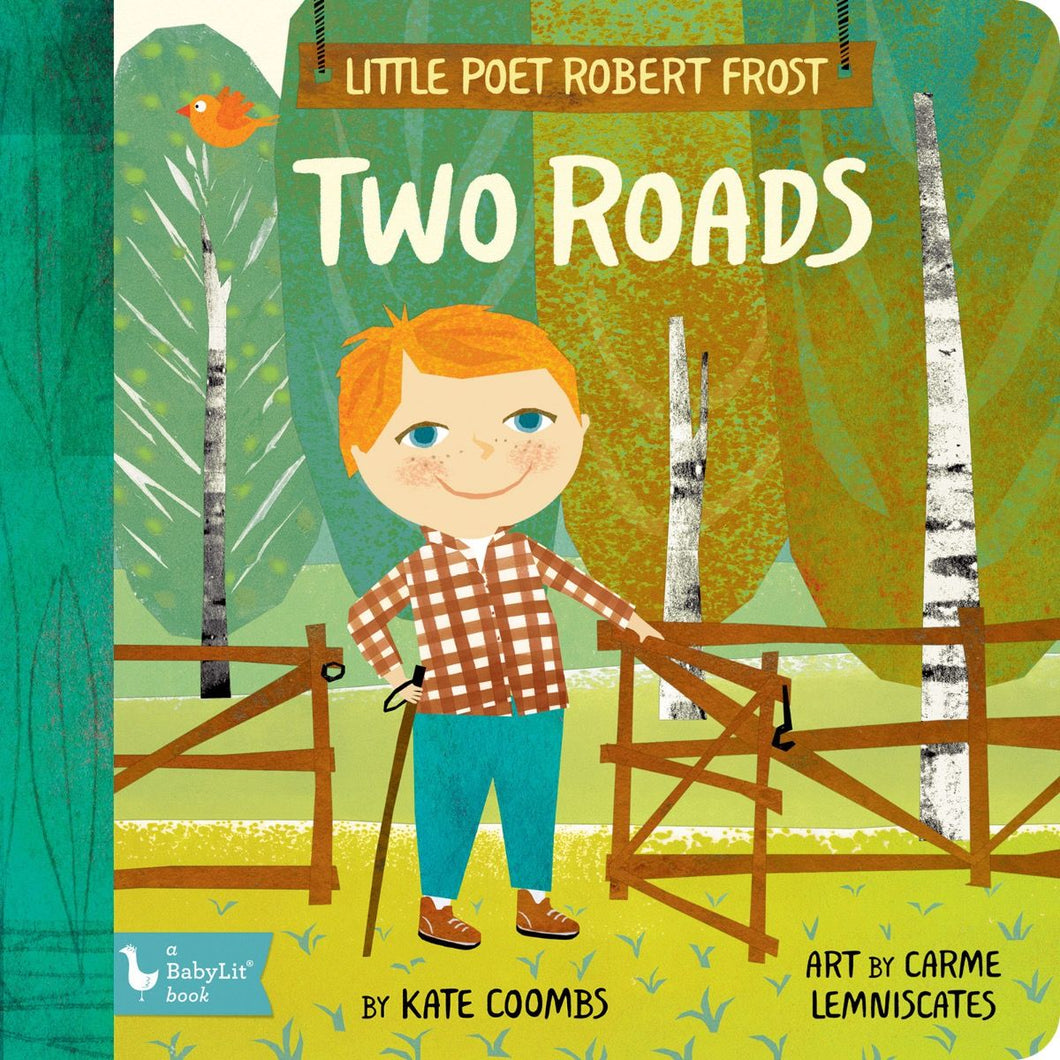 Two Roads - Little Poet Robert Frost by Katie Coombs