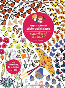 My Nature Sticker Activity Book - Butterflies of the World by Olivia Cosneau