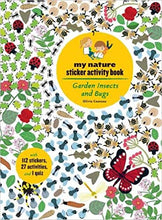 Load image into Gallery viewer, My Nature Sticker Activity Book - Garden Insects and Bugs by Olivia Cosneau