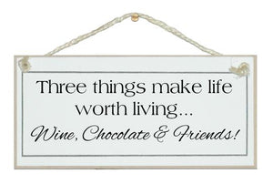 """Wine, Chocolate & Friends"" Sign"
