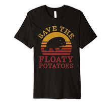 Load image into Gallery viewer, Save the floaty potatoes vintage premium t shirt