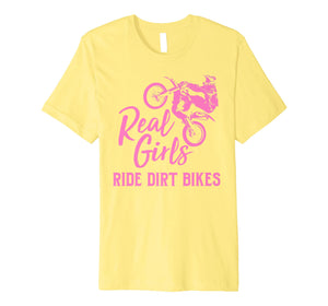 Real Girls Ride Dirt Bikes Shirt | Funny Motocross Gift