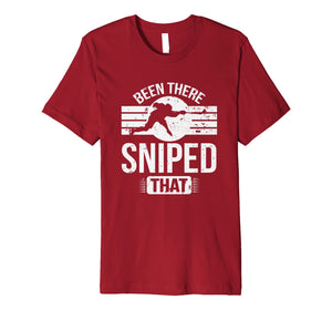 Been There Sniped That Hockey Player Goal Scorer Rink Premium T-Shirt