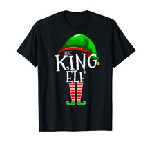 Load image into Gallery viewer, The King Elf Family Matching Group Christmas Gift Men Dad T-Shirt