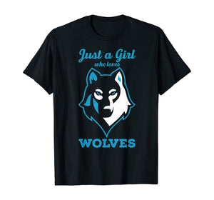 Wolves Tshirt - Just a Girl who Loves Wolves T-Shirt