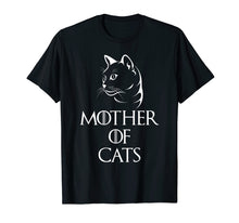 Load image into Gallery viewer, Mother Of Cats T-Shirt Funny Cat Lover Mothers Day Gift Tee