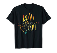 Load image into Gallery viewer, Read Your Heart Out Funny Book Lovers T Shirt Men Woman
