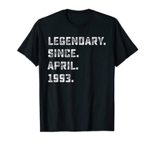 Load image into Gallery viewer, Legendary Since April 1993 26 Year Old 26th Birthday Shirt A
