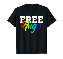 Load image into Gallery viewer, Rainbow Colors Free Hugs LGBT Funny Gift Tshirt