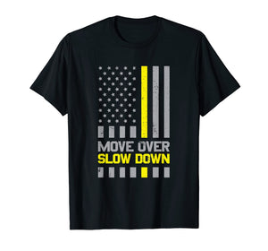 Tow Truck Driver Move Over Slow Down Yellow Line T-Shirt