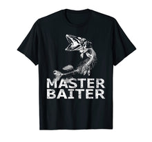 Load image into Gallery viewer, Pike Fishing T-Shirt Funny Fisherman Musky Bait Master Gifts