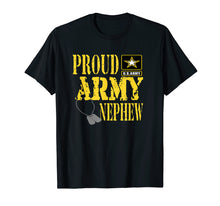 Load image into Gallery viewer, Proud Army Nephew Shirt Military Pride T Shirt