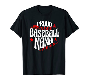 Proud Nana Baseball T Shirt Grandson Gift Idea For Grandma