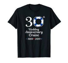 Load image into Gallery viewer, 1989 2019 Wedding Anniversary Cruise 30th Tshirt