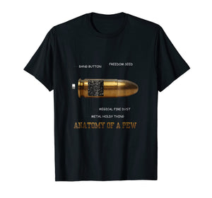 Anatomy of a Pew Funny Bullet T-shirt