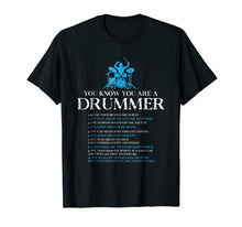 Load image into Gallery viewer, Drummer T-Shirt You're A Drummer If Funny Drum Lover Gift