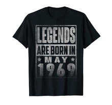 Load image into Gallery viewer, Legends Born In MAY 1969 Straight Outta Aged 50 Years Old