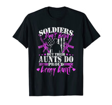 Load image into Gallery viewer, Proud Army Aunt Shirt Soldiers Don't Brag But Their Aunts Do