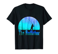Load image into Gallery viewer, The Rodfather. Funny Fishing Tshirt for Fisherman