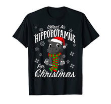 Load image into Gallery viewer, I Want A Hippopotamus For Christmas Shirt | Xmas Hippo