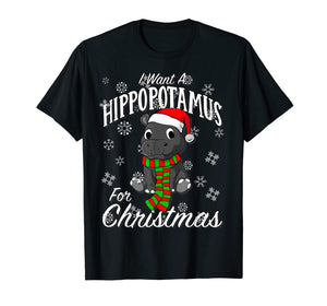 I Want A Hippopotamus For Christmas Shirt | Xmas Hippo