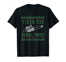 Load image into Gallery viewer, Ugly Christmas sweater tshirt design fixed the newel post