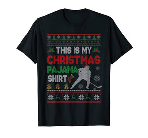 This Is My Christmas Pajama Shirt Funny Hockey Sweater Gift T-Shirt