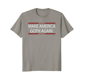 Distressed Make America Goth Again Shirt - Gothic Apparel