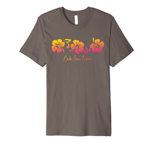Tshirt Cabo San Lucas Mexico Hibiscus Flower Colorful