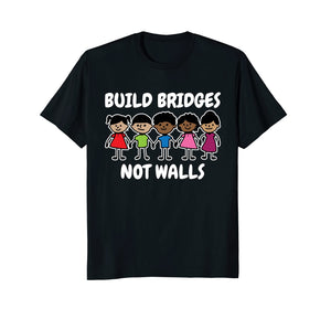 Build Bridges Not Walls Celebrate Diversity T-Shirt