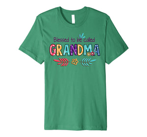 Blessed To Be Called Grandma T-Shirt Grandma Gift For Women  Premium T-Shirt