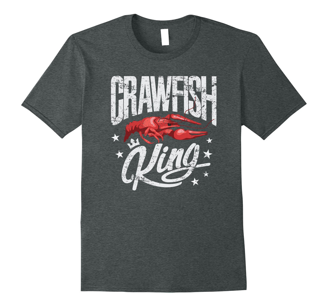 Crawfish King TShirt Cajun Boil Party Festival Gift Shirt