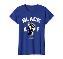 Load image into Gallery viewer, Proud Black Af Pro Black Pride Proud African American Shirt