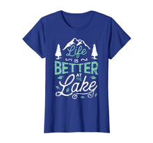 Load image into Gallery viewer, Life is Better At Lake T shirt Fishing Boating Sailing Gifts