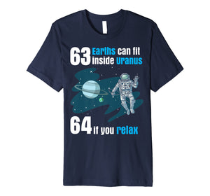 63 Earths Can Fit Inside Uranus TShirt | Funny Planet Gift