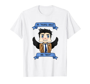 Castiel ''My people skills are rusty'' T-Shirt