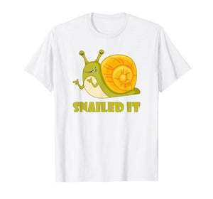 Snailed It Funny T Shirt, Large Happy Snail for Men, Women