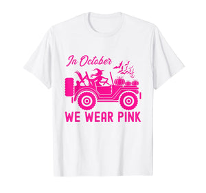 In October We-Wear-Pink Breast Cancer Awareness Ribbon Jeeps T-Shirt