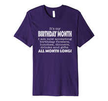 Load image into Gallery viewer, It's My Birthday Month Tshirt for Women Funny Gift Tee